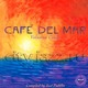 "CAFE DEL MAR - ""Volumen Cinco y Seis"" 2CD"
