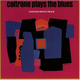 "JOHN COLTRANE - ""Coltrane Plays The Blues"" CD"