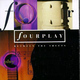 """FOURPLAY - """"Between the Sheets"""" CD"""