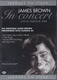 "JAMES BROWN -""in concert"" DVD"