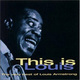 "LOUIS ARMSTRONG - ""This is Louis. The Very Best Of"" CD"