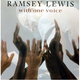 "RAMSEY LEWIS - ""With One Voice"" CD"