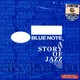 BLUE NOTE: A Story Of Jazz CD