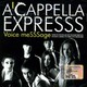 "ACappella ExpreSSS - ""Voice message"" CD"