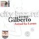 "ASTRUD GILBERTO - ""Astrud for lovers"" CD"