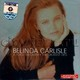 "BELINDA CARLISLE - ""A Place On Earth"". The Greatest Hits"" CD"