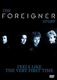 """FOREIGNER - """"Feels Like The Very First Time"""" DVD"""