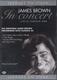 """JAMES BROWN -""""in concert"""" DVD"""