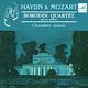 "КВАРТЕТ им. БОРОДИНА - ""Гайдн и Моцарт. Chamber Music"" CD"