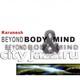 "KARUNESH - ""Beyond Body & Mind"" CD"
