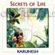"KARUNESH - ""Secrets of Life"" CD"