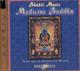 МАНТРЫ - MEDICINE BUDDHA  CD