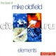 "MIKE OLDFIELD - ""Elements. The Best Of"" CD"