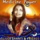 "OLIVER SHANTI & FRIENDS - ""Medicine Power"" CD"