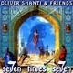 "OLIVER SHANTI & FRIENDS - ""Seven Times Seven"" CD"