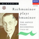 "РАХМАНИНОВ С. - ""Rachmaninov Plays Rachmaninov. The Ampico Piano Recordings"" CD"