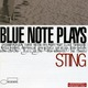 BLUE NOTE: Plays Sting CD